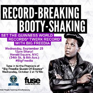 Set a World Record For Twerking with Big Freedia.