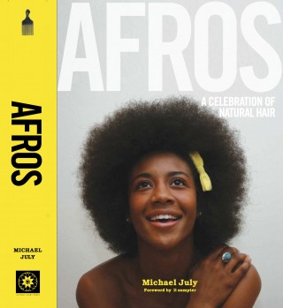 Afros a Celebration of Natural Hair, Michael July