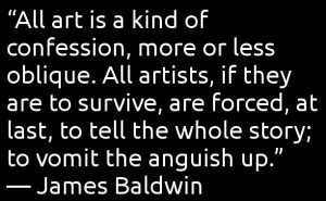 Words To Live By.  On Art. James Baldwin.