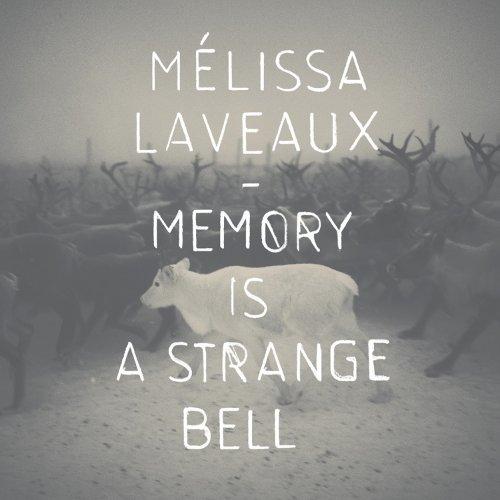 Melissa Laveaux memory is a strange bell