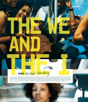 Films.  'The We and I' is All About Teen Angst.