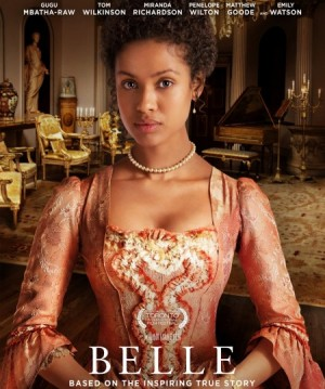 Must See Movie.  Belle.