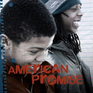 Feature Film.  American Promise.