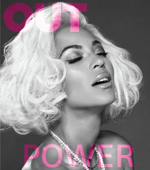 Beyoncé Covers OUT Magazine.  Talks About Owning Sexuality.