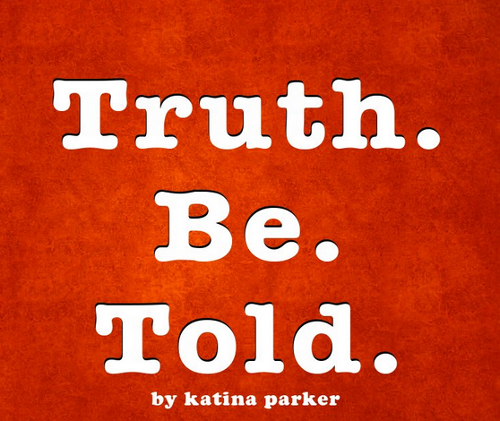 Truth.Be.Told. katina Parker Black LGBT queer Documentaries
