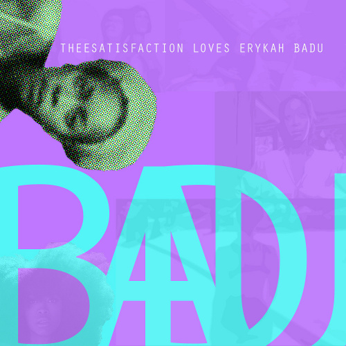 TheE Satisfaction Erykah Badu