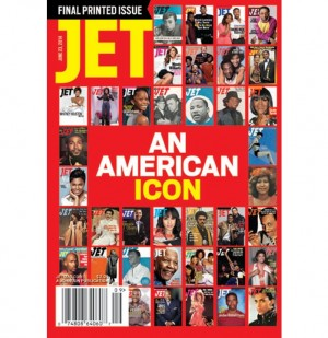 The Last Issue of Jet Magazine Is On Newsstands Today.