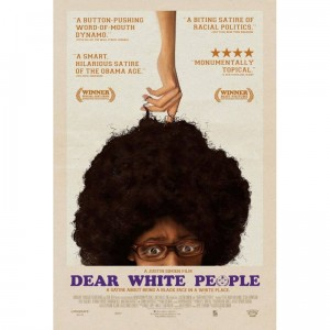 "New Poster For ""Dear White People"" Nails It."
