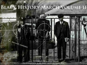 Images. Black History March Vol. II. by Anthony Bila.