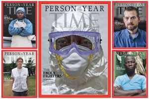 Ebola Fighters are TIME Magazine's Person of the Year.