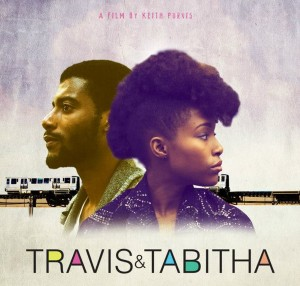 Film.  Travis & Tabitha.  A Romantic Comedy/Drama For Black Millennials.