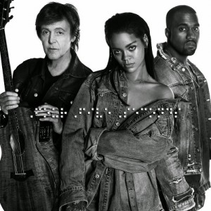 Listen To This.  Rihanna, Kanye West, and Paul McCartney. 'FourFiveSeconds.'