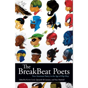Good Reads.  'The Breakbeat Poets: New American Poetry in the Age of Hip-Hop.'