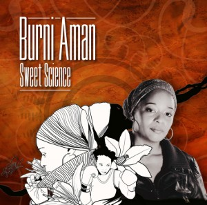 Listen to This. Spoken Word, Hip-hop, and Soul From Burni Aman.