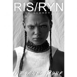Collections. RIS/RYN Spring/Summer 2015. 'Organic Punk.'