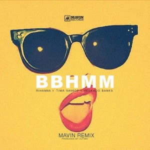 Listen to This. Tiwa Savage x Reekado Banks x Rihanna. 'BBHM.'