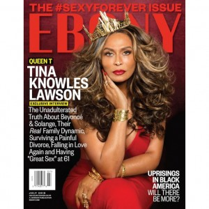 Editorials.  Miss Tina is Red Hot in the Latest Issue of Ebony.