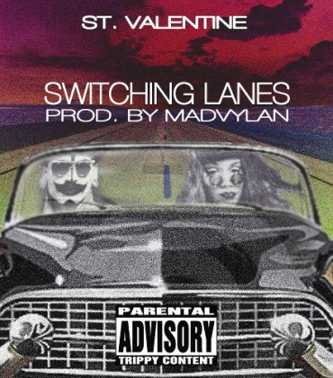 Listen to This.  ST. VALENTINE. 'Switching Lanes.'