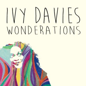 Stream It.  Ivy Davies.  'Wonderations.' EP.