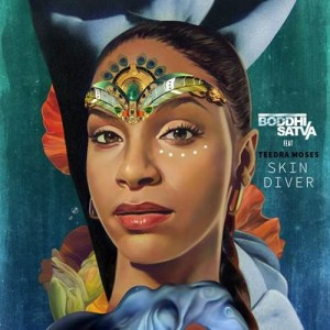 Listen to This.  Boddhi Satva Feat. Teedra Moses.  'Skin Diver.' (Main Mix)