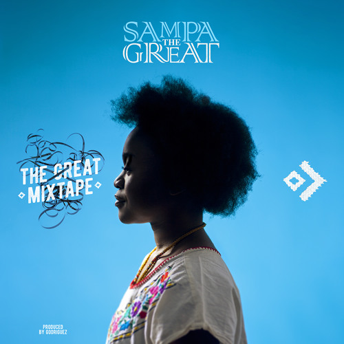 Listen To This. Sampa The Great. 'The Great Mixtape.'