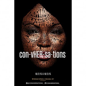 Events.  con-vHER-sa-tions. An Interactive Journey Into the Female Experience.