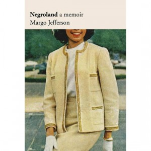 Good Reads.  'Negroland: A Memoir.'  Race and Class in the World of the Black Elite.