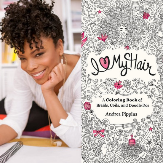 Andrea Pippins New Coloring Book I Love My Hair Celebrates