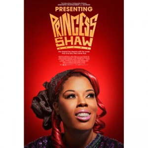 Film. 'Presenting Princess Shaw' Chronicles A Youtube Singer Rise to Viral Fame.