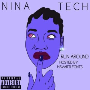 Listen to This.  Nina Tech. 'Run Around.'