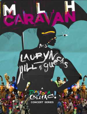 Lauryn Hill Announces 'A Diaspora Calling!' Concert Series.