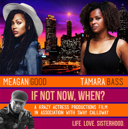 Meagan Good Tamara Bass Black Women Film