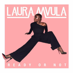 Listen to This. Laura Mvula.  'Ready or Not.'