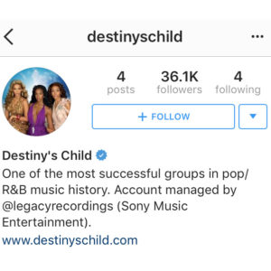 Destiny's Child Launches Verified Instagram Account.  Sparks Reunion Rumors.