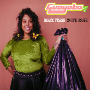 Listen to This.  Guayaba.  'Black Trash/White House.'