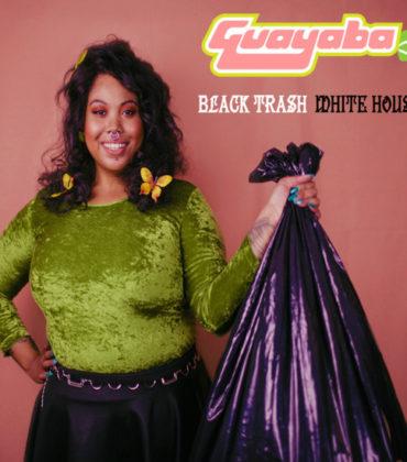 Listen to This.  Guayaba.  'Black Trash/White House.'