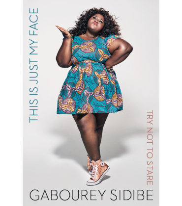 Good Reads.  Gabourey Sidibe's Upcoming Memoir 'This is Just My Face' Hits Shelves Next Spring.