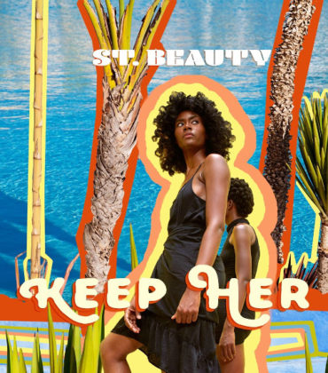 Listen to This.  St. Beauty. 'Keep Her.'