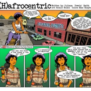 Juliana Smith Was Inspired by 'The Boondocks' to Create This Feminist Comic.