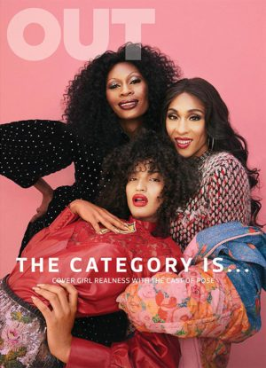 Editorials.  The Cast of 'POSE' Features in OUT Magazine.