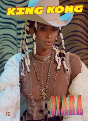 Ciara Covers King Kong Magazine.